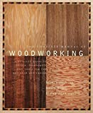 The Complete Manual of Woodworking: A Detailed Guide to Design, Techniques, and...