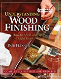 Understanding Wood Finishing: How to Select and Apply the Right Finish (Fox...